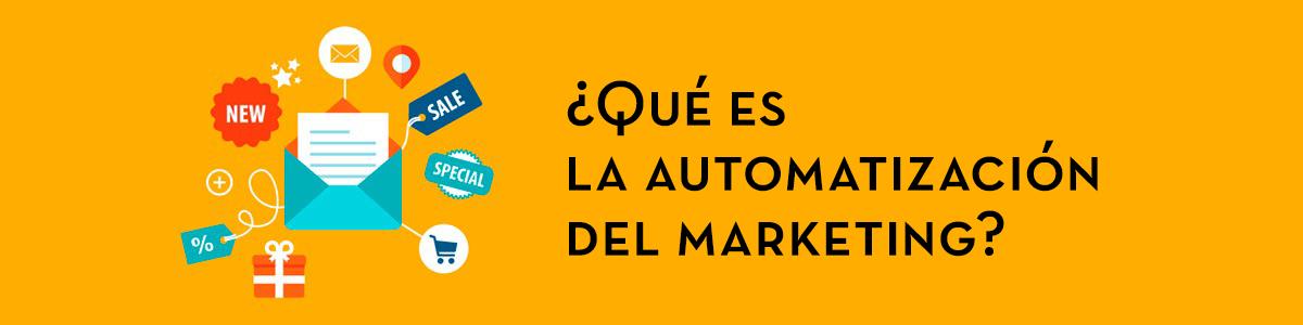 Qué es la automatizacion del marketing